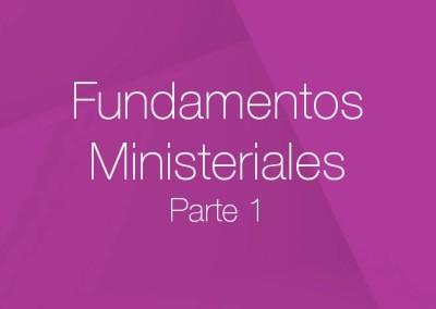 01 – Fundamentos Ministeriales (Parte 1)