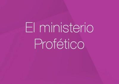 10 – El ministerio Profético