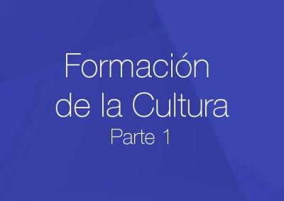 01 – Formación de la Cultura (Parte 1)